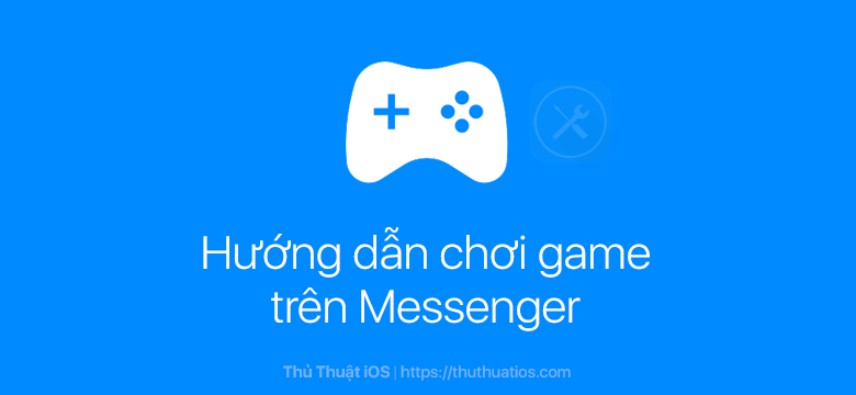 choi game tren messenger
