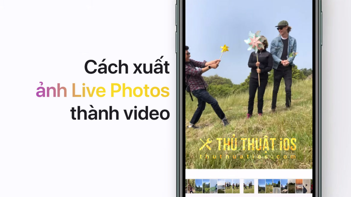 xuat-anh-live-photos-thanh-video